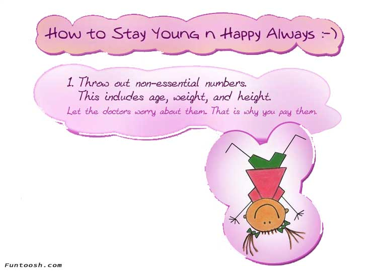 How to stay young n happy